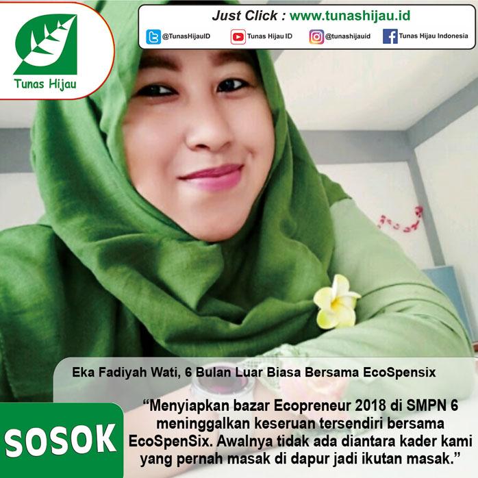 Eka Fadiyah Wati, 6 Bulan Luar Biasa Bersama EcoSpensix