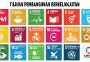 Pentingnya Pemahaman atas Sustainable Development Goals di Masa Kini